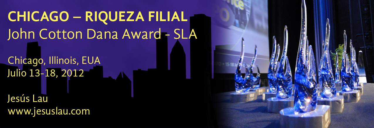 Chicago, riqueza filial – SLA John Cotton Dana Award 2012